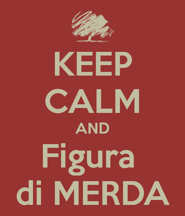 keep-calm-and-figura-di-merda